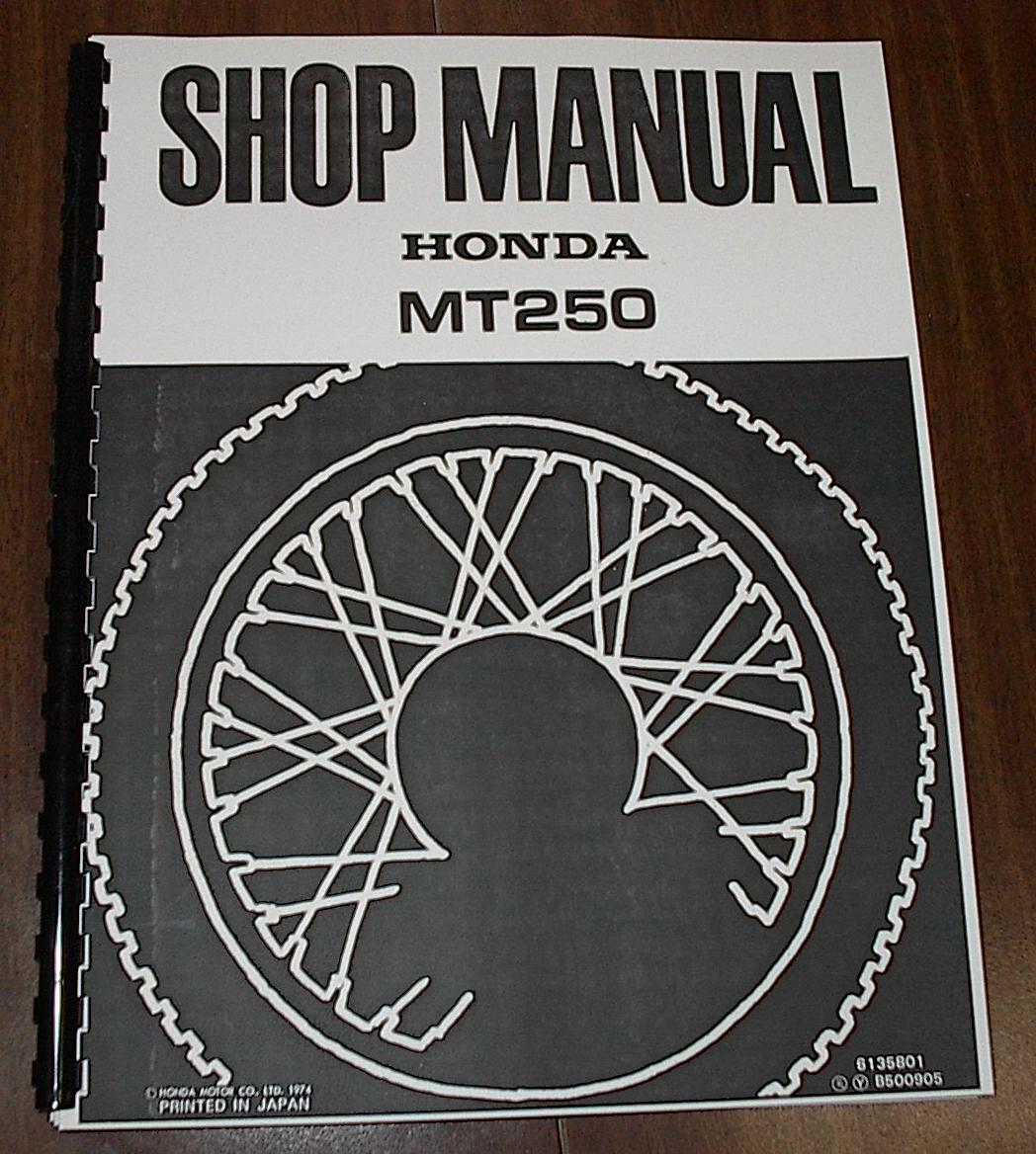 Honda MT250 Elsinore -- (1973) -- Shop Manual #6135801B500905  Professionally bound reproduction of the original with heavy card stock  cover.